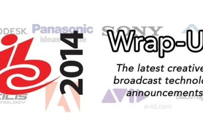 IBC 2014 Wrap-Up: Tech Announcements From The Show Floor