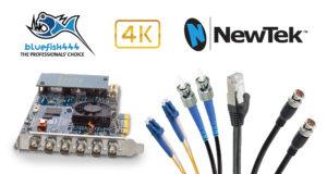 Integrimi i Bluefish444 NewTek 4K