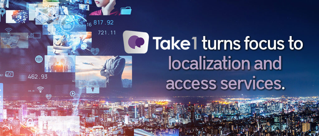 Take 1 localization and access services
